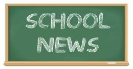 SCHOOL NEWS FOR   FRIDAY MAY 4, 2018